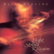 Eight String Religion by David Darling