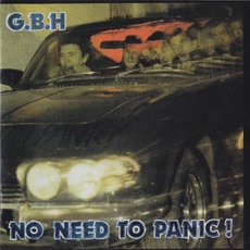 No Need To Panic / Oh No It's Gbh Again / Wot A Bargin'