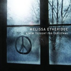 A New Thought For Christmas mp3 Album by Melissa Etheridge