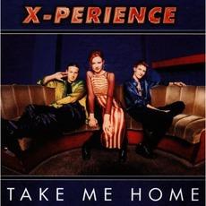 Take Me Home by X-Perience