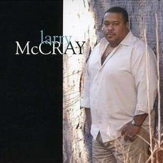 Larry McCray mp3 Album by Larry McCray