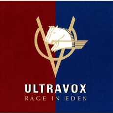 Rage In Eden (Remastered) by Ultravox