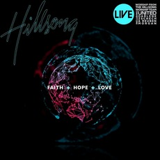 Faith + Hope + Love mp3 Live by Hillsong