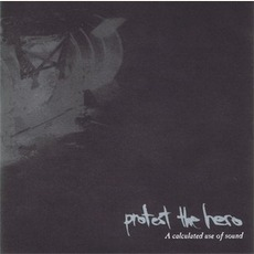 A Calculated Use Of Sound mp3 Album by Protest The Hero
