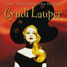 Time After Time. The Best Of Cyndi Lauper by Cyndi Lauper