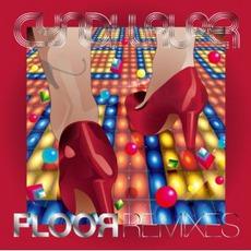 Floor Remixes mp3 Artist Compilation by Cyndi Lauper