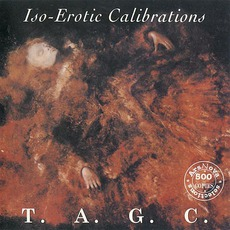Iso-Erotic Calibrations by T.A.G.C.