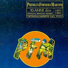 10 Anni Live: 1971/1978 by Premiata Forneria Marconi
