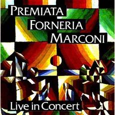 Live In Concert by Premiata Forneria Marconi