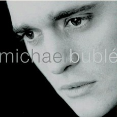 Michael Bublé mp3 Album by Michael Bublé
