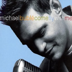 Come Fly With Me mp3 Live by Michael Bublé