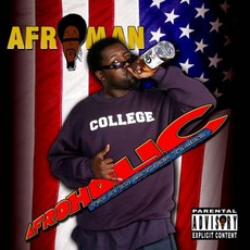 Afroholic: The Even Better Times mp3 Album by Afroman