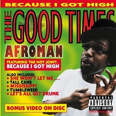 The Good Times mp3 Album by Afroman