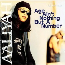 Age Ain't Nothing But A Number mp3 Album by Aaliyah