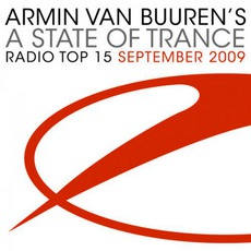 A State Of Trance Radio Top 15September 2009