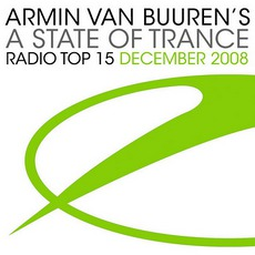 A State Of Trance Radio Top 15 December 2008