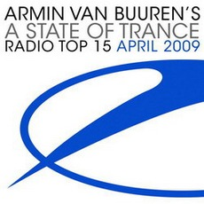 A State Of Trance Radio Top 15 April 2009 mp3 Compilation by Various Artists