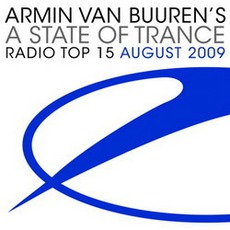 A State Of Trance Radio Top 15 August 2009 mp3 Compilation by Various Artists