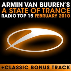 A State Of Trance Radio Top 15 February 2010 mp3 Compilation by Various Artists