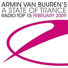 A State Of Trance Radio Top 15February 2009