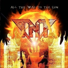 All The Way To The Sun mp3 Album by Tnt