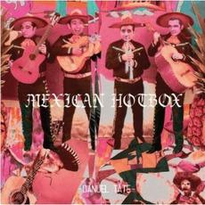 Danuel Tate - Mexican Hotbox mp3 Album by Danuel Tate
