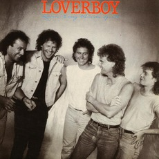 Lovin' Every Minute Of It mp3 Album by Loverboy