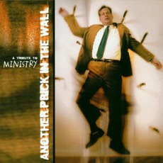 Another Prick In The Wall: A Tribute To Ministry, Volume 2