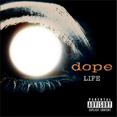 Life mp3 Album by Dope