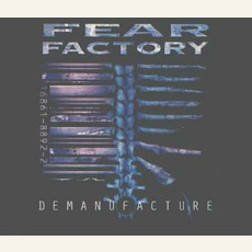 Demanufacture (Limited Edition) mp3 Album by Fear Factory