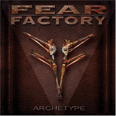 Archetype mp3 Album by Fear Factory