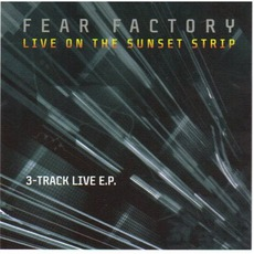 Live On The Sunset Strip mp3 Live by Fear Factory