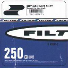 Hey Man Nice Shot (US) mp3 Single by Filter
