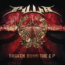 Broken Down: The EP by Pillar