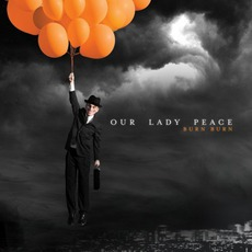 Burn Burn (Deluxe Edition) mp3 Album by Our Lady Peace