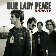 Gravity mp3 Album by Our Lady Peace