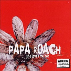She Loves Me Not mp3 Single by Papa Roach