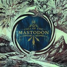Call Of The Mastodon mp3 Artist Compilation by Mastodon