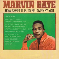 How Sweet It Is To Be Loved By You mp3 Album by Marvin Gaye