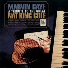 A Tribute To The Great Nat King Cole mp3 Album by Marvin Gaye