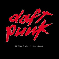 Musique, Volume 1: 1993-2005 mp3 Artist Compilation by Daft Punk
