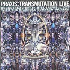 Transmutation Live mp3 Live by Praxis