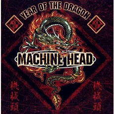 Year Of The Dragon mp3 Single by Machine Head