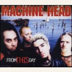 From This Day mp3 Single by Machine Head