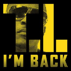 I'm Back mp3 Single by T.I.