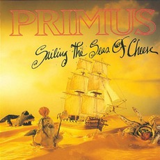 Sailing The Seas Of Cheese mp3 Album by Primus