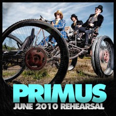 June 2010 Rehersal mp3 Album by Primus