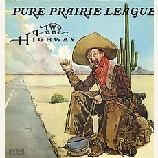 Two Lane Highway mp3 Album by Pure Prairie League