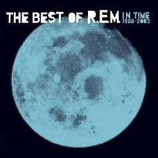 In Time: The Best Of R.E.M. 1988-2003 mp3 Artist Compilation by R.E.M.