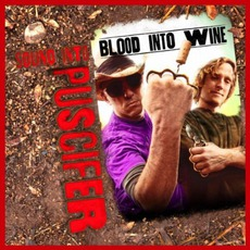 Sound Into Blood Into Wine by Puscifer